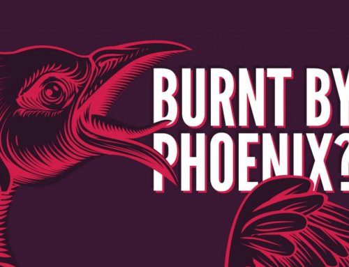 Burnt by Phoenix? We can help.