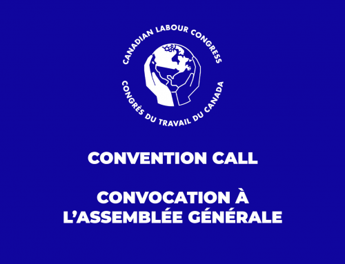 29th Convention of the Canadian Labour Congress (CLC)